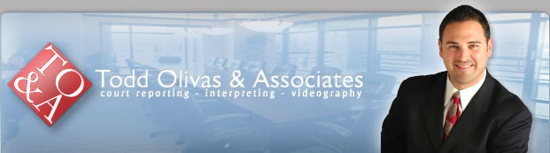 Court Reporting Service - Todd Olivas & Associates