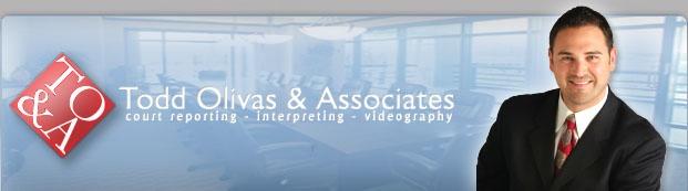 Court Reporting Service - Todd Olivas & Associates
