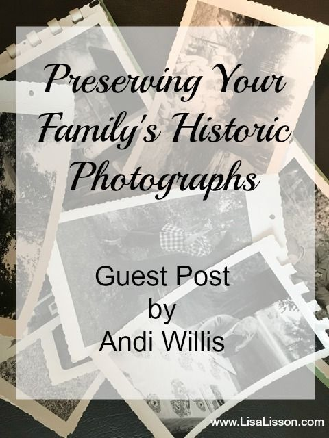 Preserving Your Family's Historic Photographs