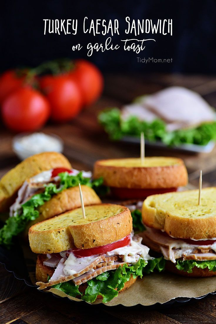 Turkey Caesar Sandwich. Texas garlic toast turns an ordinary cold-cut sandwich into something special. Perfect way to use up left-over Thanksgiving turkey or any day with deli sliced turkey! Print recipe at TidyMom.net