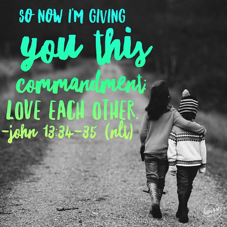 Love Each Other As I Have Loved You: 1000+ Ideas About John 13 34 On Pinterest