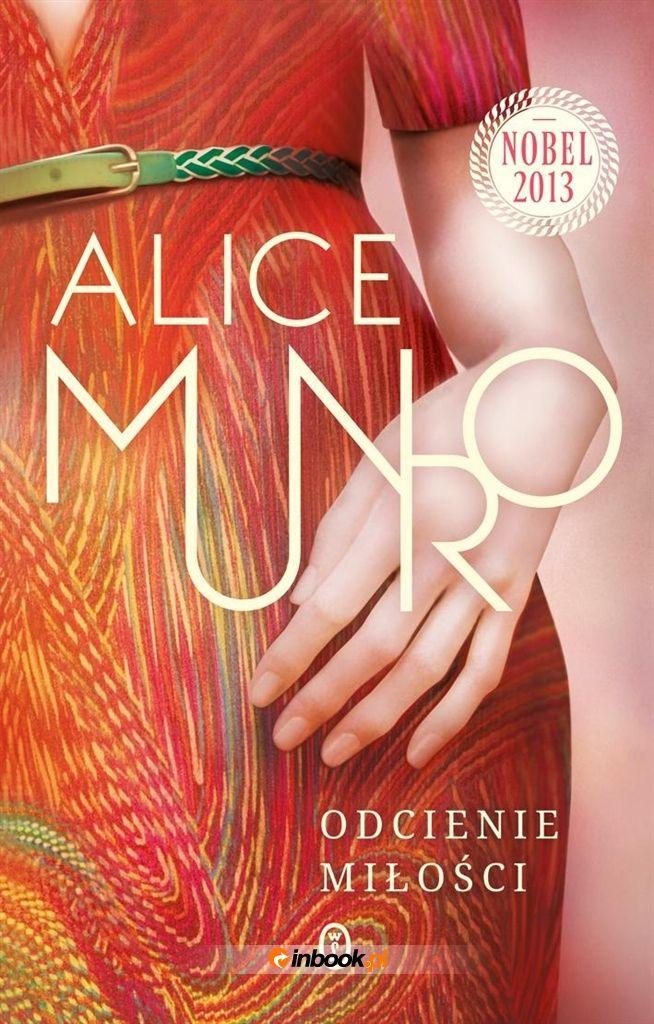 Miłość miewa zaskakujące oblicza, nierozerwalnie powiązana jest ze zdradą, pociąga za sobą nienawiść, a jej odcieni nie sposób zliczyć. Któż inny lepiej umiałby opisać różne barwy miłości, niż ubiegłoroczna noblistka, laureatka Man Booker Prize (2009) - Alice Munro?