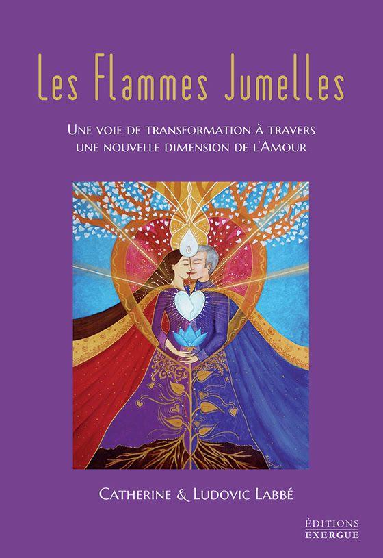 """Extrait du livre """"Les Flammes Jumelles"""" de Catherine & Ludovic LABBE Editions EXERGUE (Trédaniel).  artiste Lucie YONNET www.flammes-jumelles.com  #citation #amour #flammesjumelles #love #twinflames #soulmate #catherinelabbe #RenaiSens #livre #Tredaniel"""
