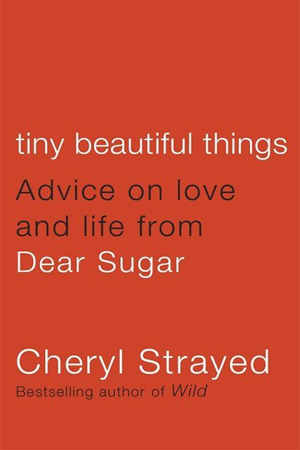 The Book Bucket List To Tackle Before You Turn 30 #refinery29  http://www.refinery29.com/best-books-millenials-reading-list#slide-45  Tiny Beautiful Things: Advice on Love and Life from Dear Sugar, Cheryl Strayed What: Mostly collected from Strayed's beloved Dear Sugar column, this book is half memoir, half advice, all brilliant. Why: Because Dear Sugar saves lives.
