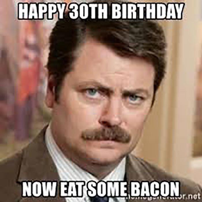 30 Awesome 30th Birthday Meme Funny Happy Birthday Meme 30th Birthday Meme Happy Birthday Funny