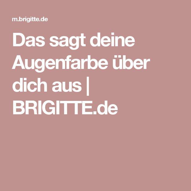 Das sagt deine Augenfarbe über dich aus | BRIGITTE.de