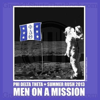 Phi Delta Theta. Men On A Mission. Buy your sorority bid day, recruitment, and fraternity rush shirts with GreekT-ShirtsThatRock today! (800) 644-3066 #GTTR