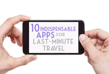 10 Indispensable Apps for Last-Minute Travel… (SmarterTravel.com 03.06.13, 10.02.13 email)