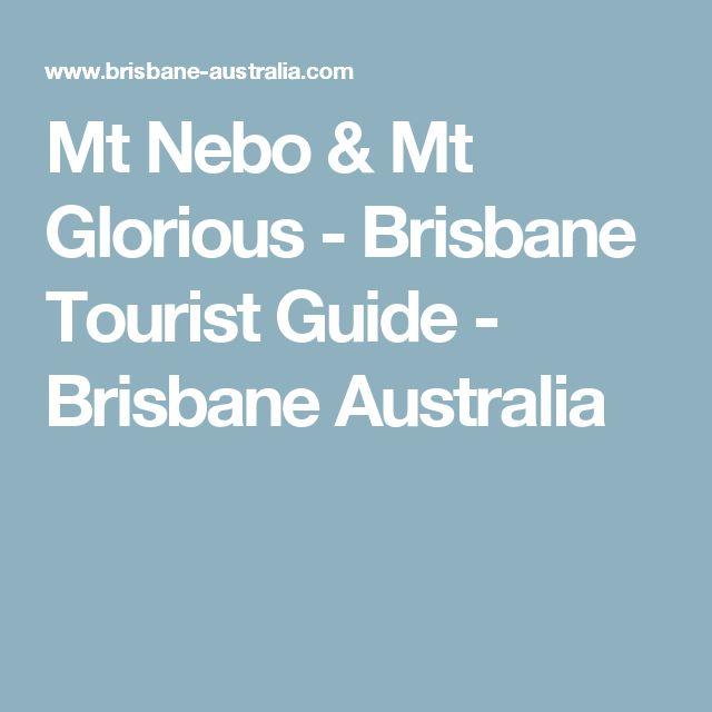 Mt Nebo & Mt Glorious - Brisbane Tourist Guide - Brisbane Australia
