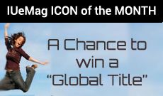 Apply to become the ICON of the MONTH at http://iuemag.com Win a global Title