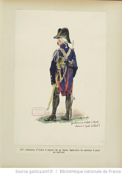 [Grenadiers-gendarmes, gendarmerie d'élite de la garde des consuls et de la garde impériale, 1793-1815 / Notes et aquarelles par E. Fort.] - 32