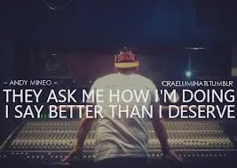 Andy Mineo him and lecrea man they is beast