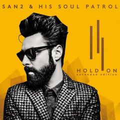 San2 & His Soul Patrol – Hold On (2017) Artist:  San2 and His Soul Patrol   Album:  Hold On   Released:  2017   Style: R&B  Format: MP3 320Kbps  Size: 143 Mb        Tracklist: 01 – Hold on to Me 02 – Just a Little Bit More 03 – Julie 04 – The Joker 05 – Solid Man 06 – So Beautiful 07 – Love Train 08 – Burnin' Flame 09 – To Be Somebody 10 – My Song 11 – Thank You It's You 12 – Anywhere the Wind Blows 13 – I'd Go On 14 – Back 2 Frisco 15 – So Nice to Have Met Y..
