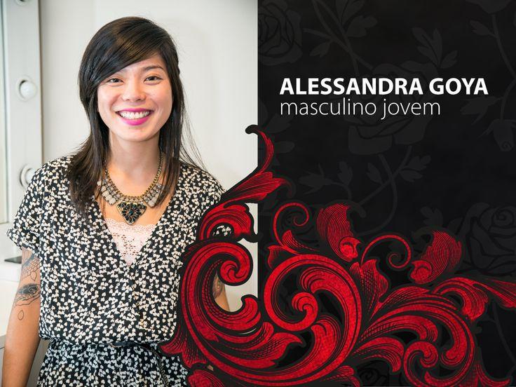 Alessandra Goya atua no segmento Masculino Jovem. Alessandra é designer de moda especialista no segmento masculino, tem experiência em planejamento e desenvolvimento de coleções para a linha jovem, esportiva, casual e acessórios. Expôs trabalhos na Arte Urbana SP, na Galeria Olido, Esmod e em Tóquio e em feiras inter