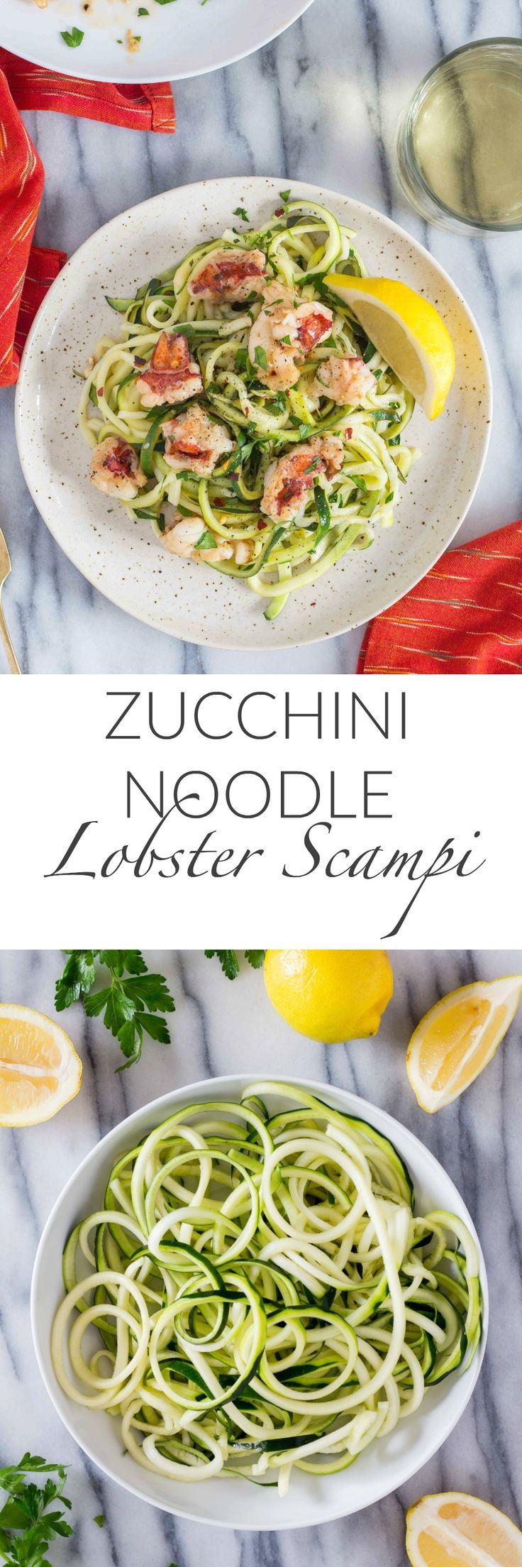 Lobster Scampi with a white wine butter sauce served over healthy zucchini noodles!