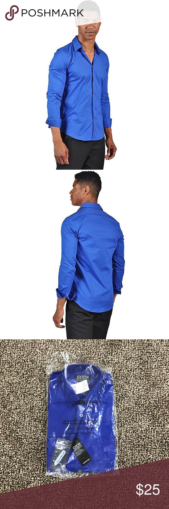 Royal Blue Button Up Dress Shirt OTB One Tough Brand Royal Blue Men's Dress Shirt Size Small (14/14.5) 97% cotton 3% spandex Slim Fitted Brand new in packaging with tags nicely folded. Perfect for all body tyoes. Cut for an easy fit through the shoulders, chest and waist. Collar stay bones. OTB Shirts Dress Shirts