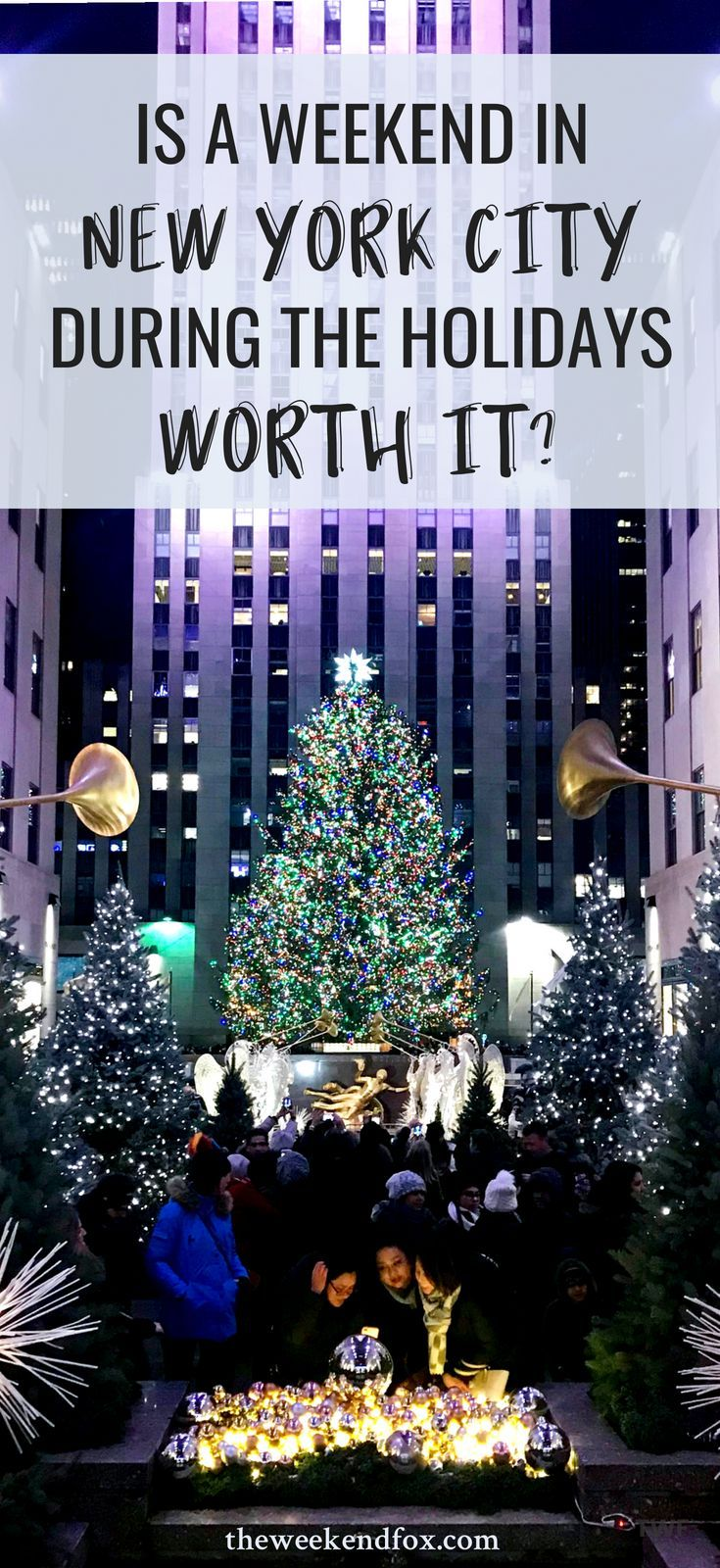 Is A Weekend In New York City During The Holidays Worth It