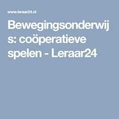 Bewegingsonderwijs: coöperatieve spelen - Leraar24