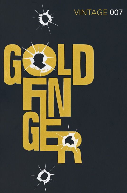 """14 new cover designs for James Bond books   Creative Bloq  """"Bond's antagonist in the novel is Auric Goldfinger, a man with an unhealthy obsession with gold, hence the title colouring,"""" says Broughton. """"The bullet hole/broken glass motif is a nod to the way Goldfinger's factotum, Oddjob, receives his comeuppance – an ending that is reserved for Goldfinger himself in the film version."""""""