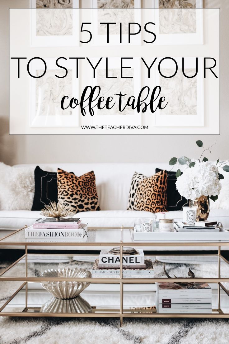 How To Style A Coffee Table The Teacher Diva