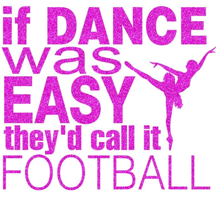 If Dance Was Easy Football by GirlsLoveGlitter on Etsy