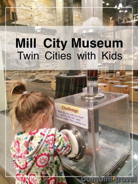 Mill City Museum | Twin Cities with Kids. Great family friendly museum in Minneapolis | Bambini Travel