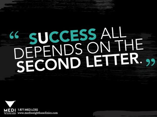Best Pinterest Quotes Inspirational: Success All Depends On The Second Letter!
