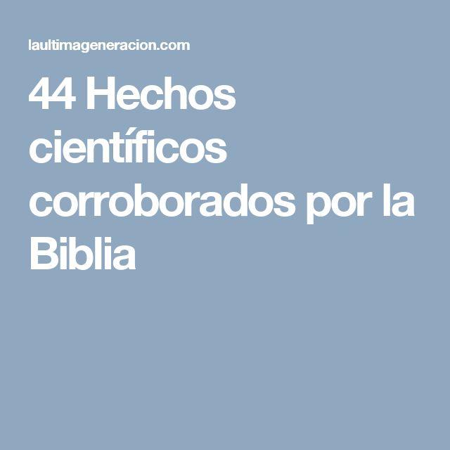 44 Hechos científicos corroborados por la Biblia