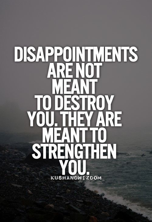 Disappointments deliberately created by some people to hurt others is unacceptable and those who support it by saying nothing are even worse.