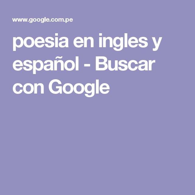 poesia en ingles y español - Buscar con Google