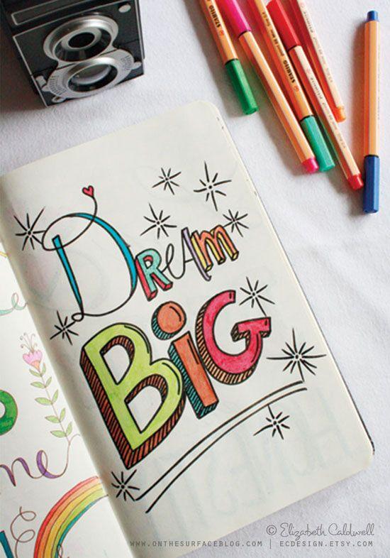 Dream BIG! #inspiration #doodle #handlettering #illustration #penandink #art #journal #sketchbook