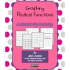 A fun activity made to reinforce graphing radical functions, graphing cubic functions, finding inverses of radical functions and inverses of cu...