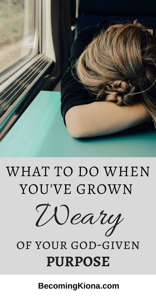 Serving God with your passions and gifts used to be so exciting, but now you are just weary.  Have you found yourself in that place?  READ MORE...   #kingdomidentity #kingdompurpose #purposeinlife #purpose #weary