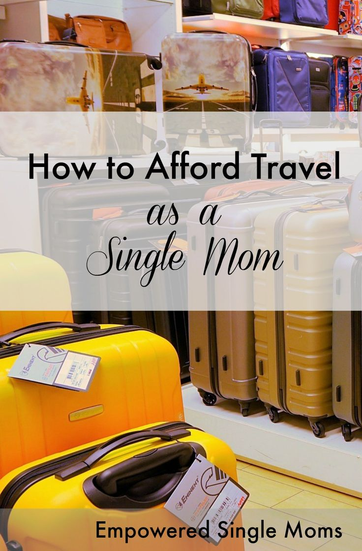 Single moms do not need to give up travel. Find out how to afford it on a single mom's budget.