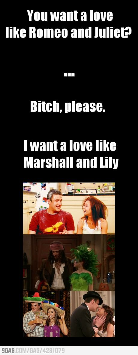 Word: Romeo And Juliet, Marshalls And Lilies, Himym, True Love, So True, Marshmallows, Relationships, Tv Couple, True Stories