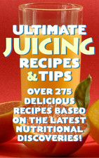 Juicing recipes and tips! (More like 15 recipes....and good tips for what the different ingredients do)