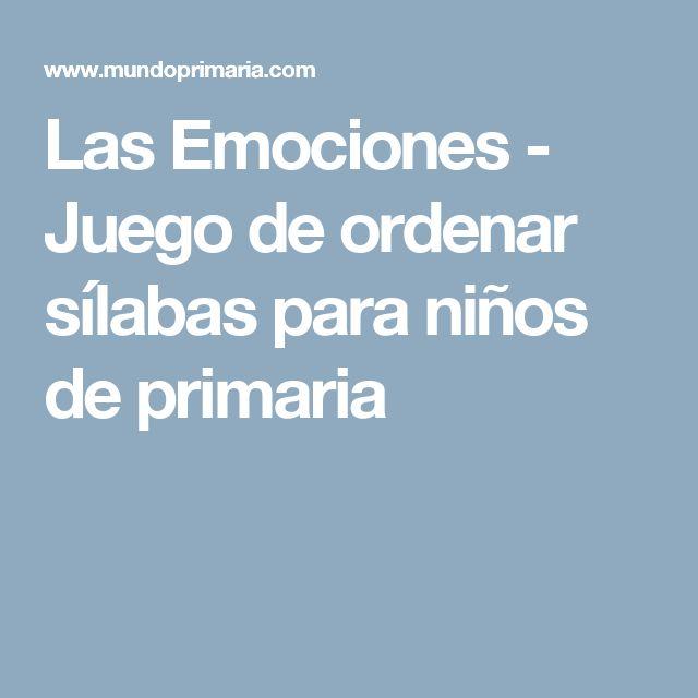 Las Emociones - Juego de ordenar sílabas para niños de primaria