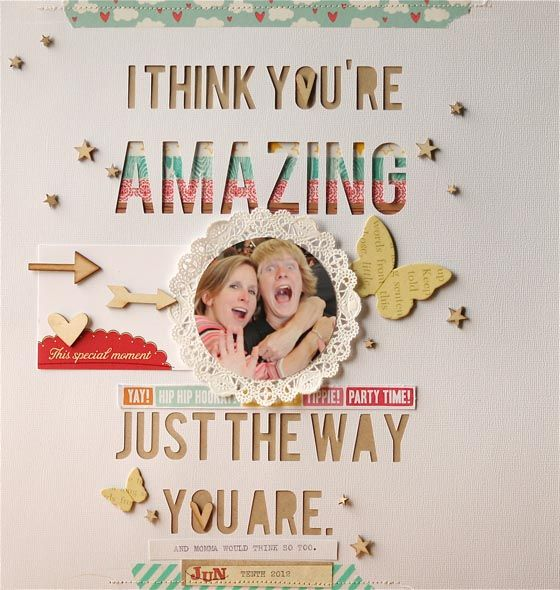 I Think You Are AMAZING  Scrapbook Layout  By SuzMannecke: Scrapbook Ideas, Scrapbook Inspiration, Studios Calico, Amazing Scrapbook, Amazing Layout, Scrapbook Layout, You Are Amazing, Scrapbook Pages, Calico Scrapbook