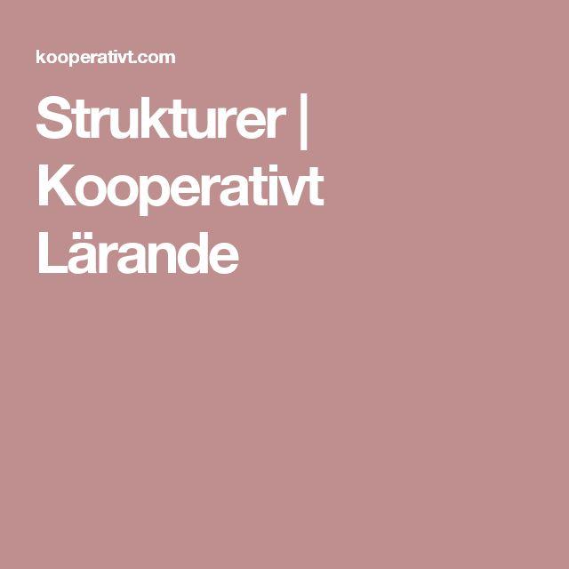 Strukturer | Kooperativt Lärande