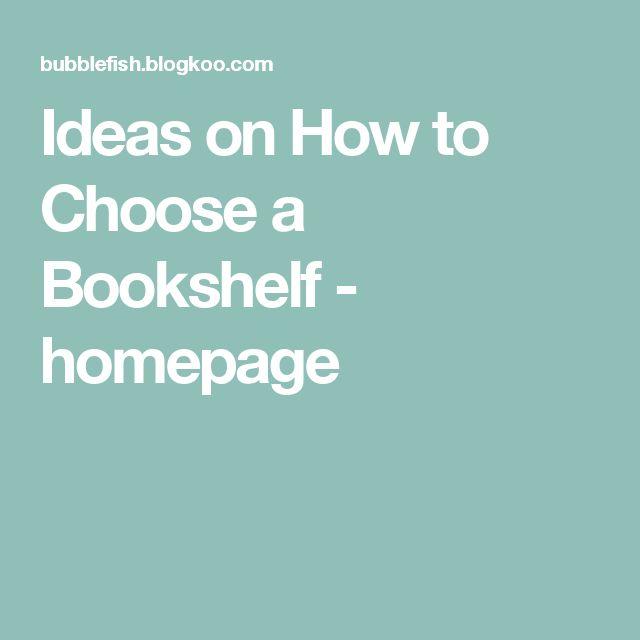 Ideas on How to Choose a Bookshelf - homepage