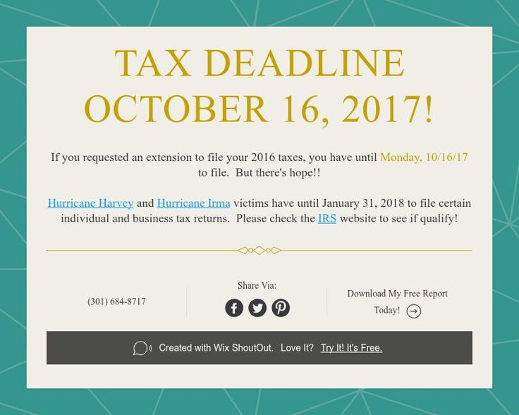 Tax Deadline October 16, 2017!