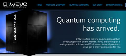 L'ordinateur quantique arrive… Solution pour les besoins d'analyse d'information. Performances 100 000 fois supérieures à celle d'un processeur classique.