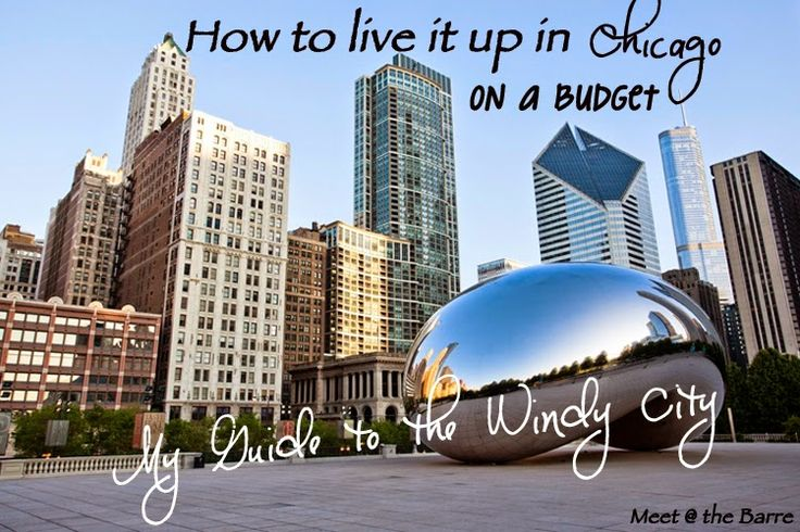 How To Live It Up In Chicago For a Long Weekend Without Breaking The Bank