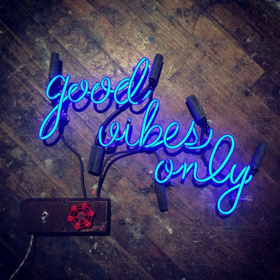 Good Vibes Only Neon Sign Ready-Made by MarcusConradPoston on Etsy. Neon Art//Neon LOVE!!