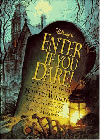 Haunted Mansion - Enter if You Dare!: Scary Tales from th...