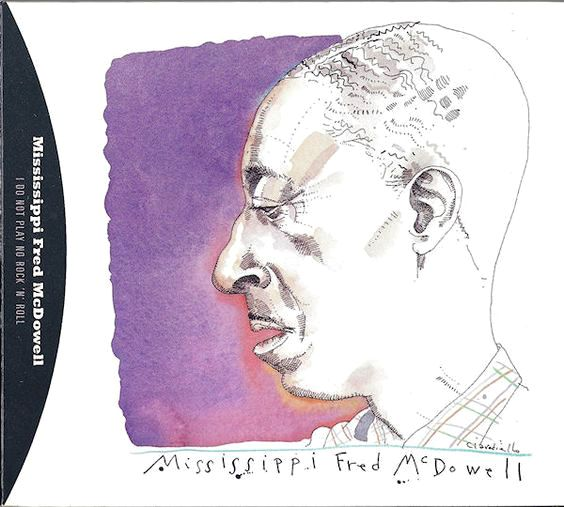 Mississipi Fred McDowell by Joe Ciardiello Capitol Blues Collection (1995)