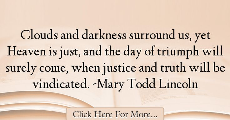 Mary Todd Lincoln Quotes About Truth - 71135
