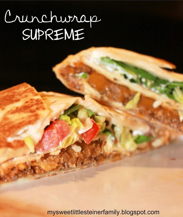 My Sweet Little Steiner Family: Crunchwrap Supreme: Homemade