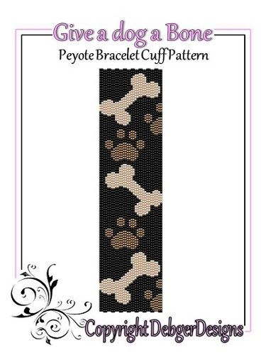 Give a Dog a Bone - Beaded Peyote Bracelet Cuff Pattern