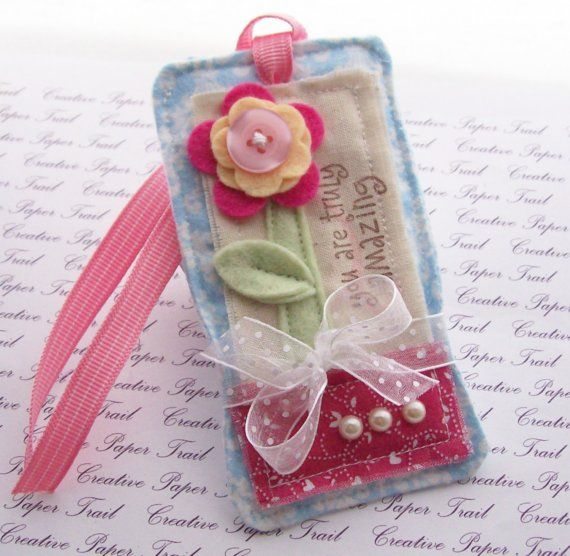 sweetest little fabric/felt tag Not only a tag, but re-purpose  as a personal touch for a friend's card.